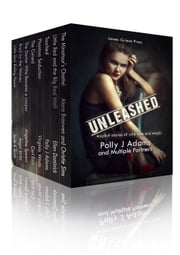 Unleashed ebook by Polly J Adams,Ruby Fielding,Multiple Authors