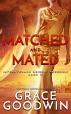 Matched and Mated ebook by