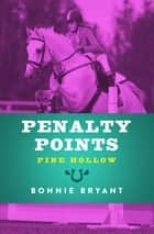 Penalty Points ebook by Bonnie Bryant