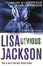 Devious - New Orleans series, book 7 eBook by Lisa Jackson