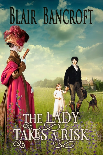 The Lady Takes a Risk eBook by Blair Bancroft