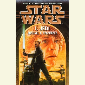 Star Wars: I, Jedi audiobook by Michael A. Stackpole