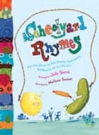 Schoolyard Rhymes ebook by Judy Sierra,Melissa Sweet