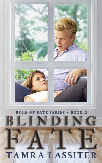 Blinding Fate ebook by Tamra Lassiter
