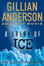 A Dream of Ice, Book 2 of The EarthEnd Saga