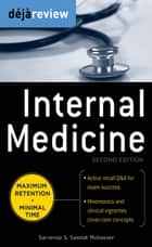 Deja Review Internal Medicine, 2nd Edition ebook by Sarvenaz S. Saadat, Ms.  Dr.