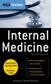 Deja Review Internal Medicine, 2nd Edition ebook by Sarvenaz Saadat