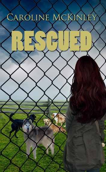 Rescued ebook by Caroline McKinley
