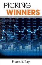 Picking Winners ebook by Francis Tay