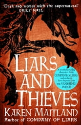 Liars and Thieves (A Company of Liars short story) ebook by Karen Maitland