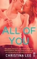 All of You ebook by Christina Lee