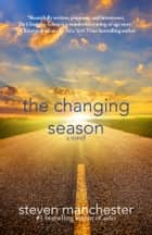 The Changing Season ebook by