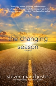 The Changing Season ebook by Steven Manchester