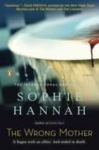The Wrong Mother ebook by Sophie Hannah