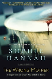 The Wrong Mother - A Zailer and Waterhouse Mystery ebook by Sophie Hannah