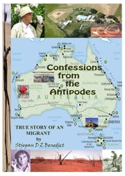 Confessions from the Antipodes ebook by Stjepan DZ Benedict