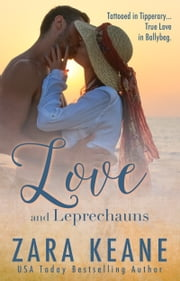 Love and Leprechauns ebook by Zara Keane