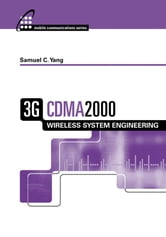 3g Cdma2000 Wireless System Engineering ebook by Yang, Samuel C.
