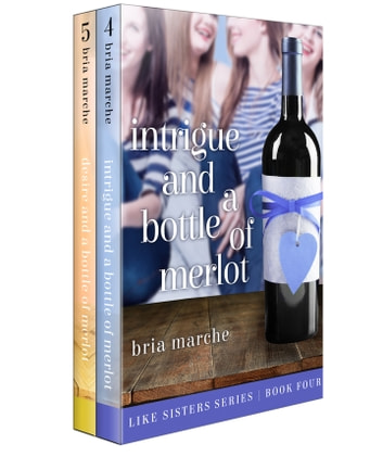 Like Sisters Series Books 4-5: A Romantic Comedy Box Set ebook by Bria Marche
