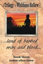 Land of Barbed Wire and Blood ebook by Joann Ellen Sisco