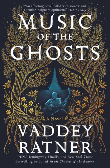 Music of the Ghosts - A Novel ebook by Vaddey Ratner