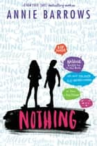 Nothing ebook by Annie Barrows