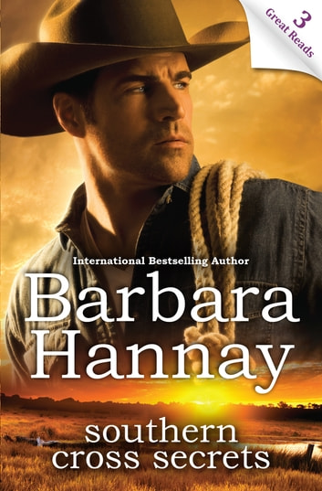 Under The Southern Cross - 3 Book Box Set ebook by Barbara Hannay