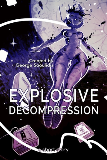 Explosive Decompression ebook by George Saoulidis