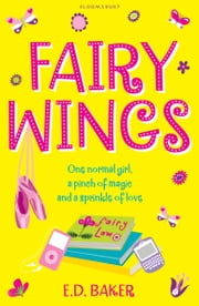 Fairy Wings ebook by E. D. Baker