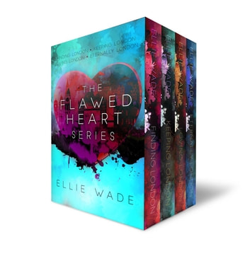 The Flawed Heart Series - The Flawed Heart Series ebook by Ellie Wade