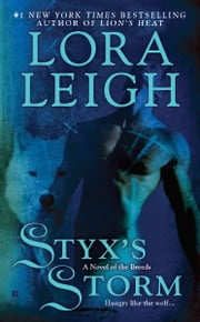 Styx's Storm ebook by Lora Leigh