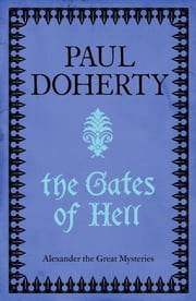 The Gates of Hell (Telamon Triology, Book 3) - A thrilling mystery of murder and adventure ebook by Paul Doherty
