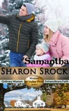 Samantha - WOMEN OF VALLEY VIEW, #4 電子書 by Sharon Srock