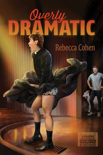 Overly Dramatic ebook by Rebecca Cohen