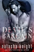 Devil's Bargain ebook by Natasha Knight