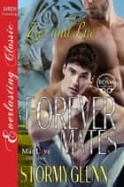 Forever Mates: Zus & Rue ebook by