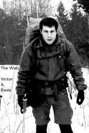 The Wall ebook by Victor A. Davis