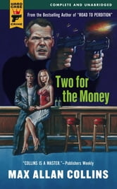 Two for the Money ebook by Max Allan Collins