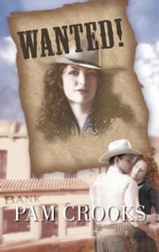 Wanted! ebook by Pam Crooks