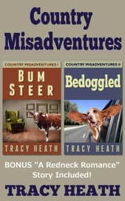 Country Misadventures - Country Misadventures ebook by Tracy Heath