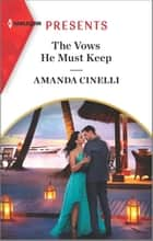 The Vows He Must Keep ebook by Amanda Cinelli