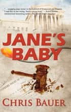 Jane's Baby ebook by Chris Bauer