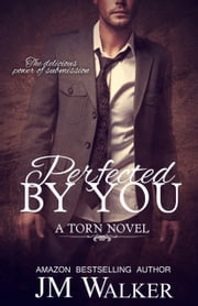 Perfected by You ebook by JM Walker,Brenda Wright