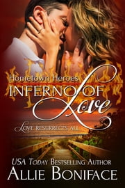 Inferno of Love ebook by Allie Boniface