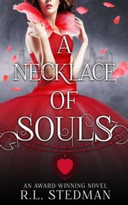 A Necklace of Souls - SoulNecklace Stories, #1 ebook by R. L. Stedman