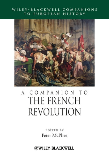 A Companion to the French Revolution ebook by
