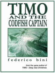 Timo and the Codfish Captain ebook by Federico Bini