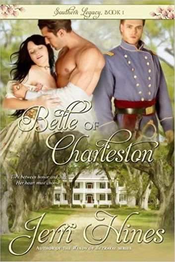 Belle of Charleston - Southern Legacy, #1 ebook by Jerri Hines