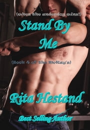 Stand By Me (Book 4 of the McKay's) ebook by Rita Hestand