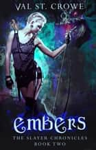 Embers ebook by Val St. Crowe